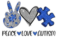 Peace Love Autism Ready To Press Sublimation Transfer
