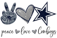 Peace Love Cowboys Ready To Press Sublimation Transfer