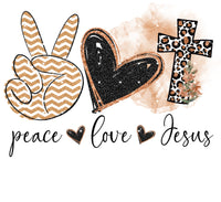 Peace Love Jesus 3 Ready To Press Sublimation Transfer