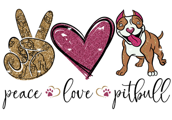 Peace Love Pitbull Ready To Press Sublimation Transfer