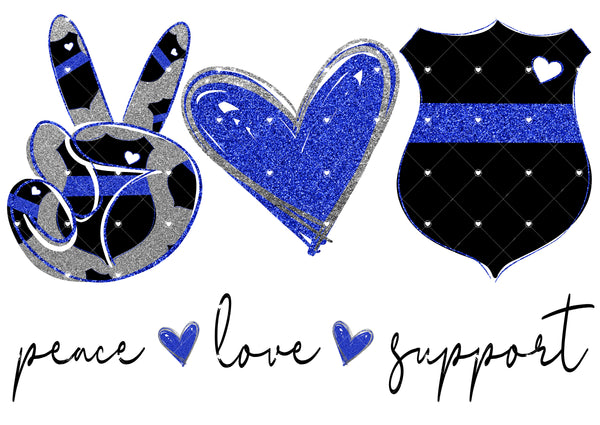 Peace Love Support Police Ready To Press Sublimation Transfer