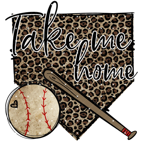 Take me Home Baseball Ready To Press Sublimation Transfer