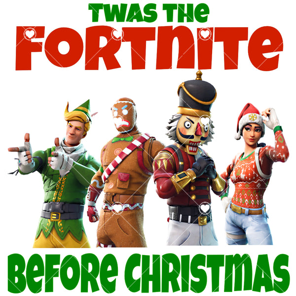 Twas the Fortnite before Christmas Ready To Press Sublimation Transfer