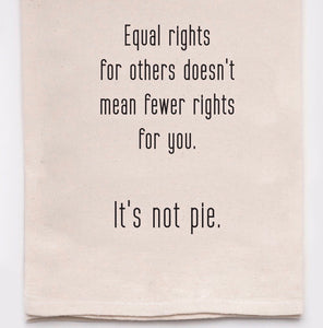 Equal Rights Flour Sack Towel