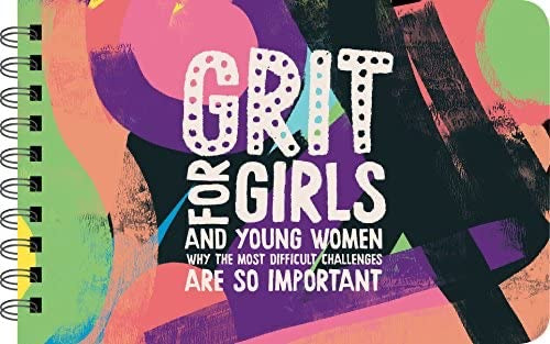 Grit for Girls - Girl Power Book for Tweens and Young Women