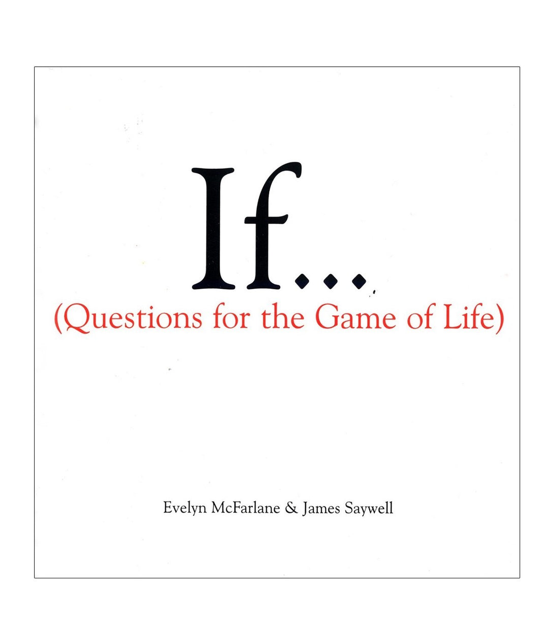If... Questions for the Game of Life