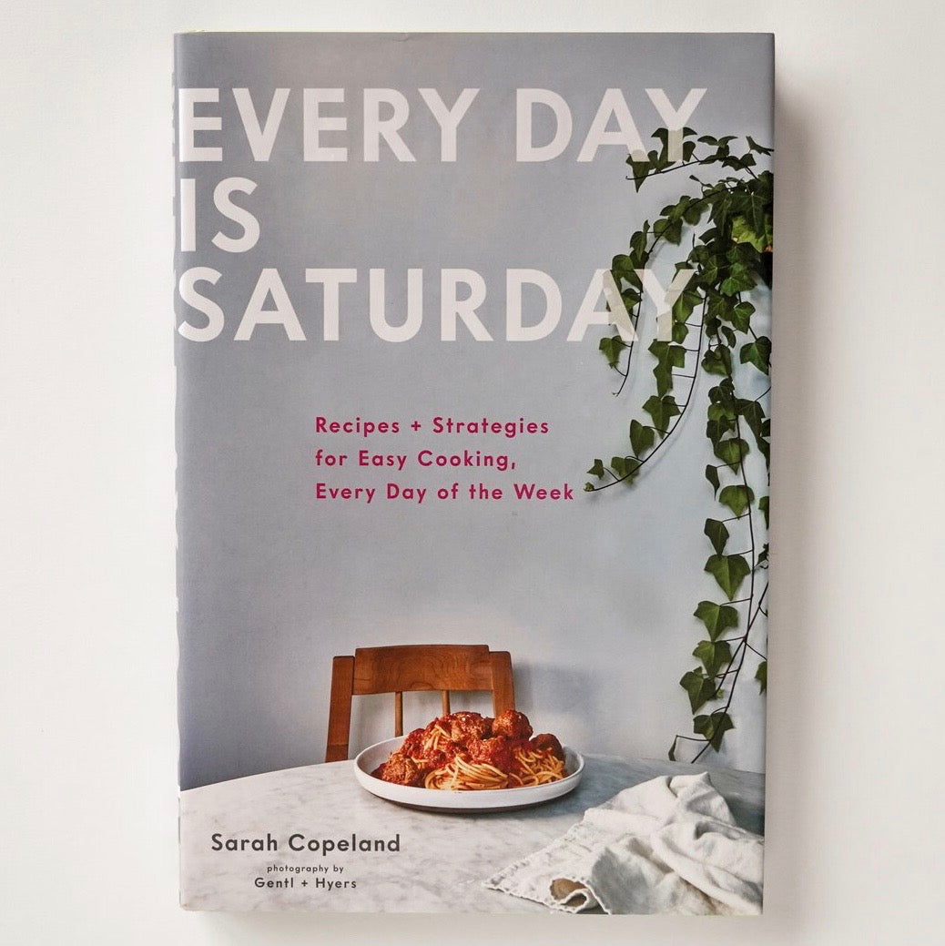 Everyday is Saturday Cookbook