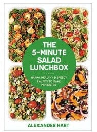 The 5-Minute Salad Lunchbox: Happy, Healthy & Speedy Salads to Make in Minutes