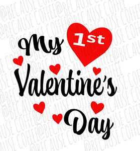 My 1st Valentine's Day- SVG/PNG File