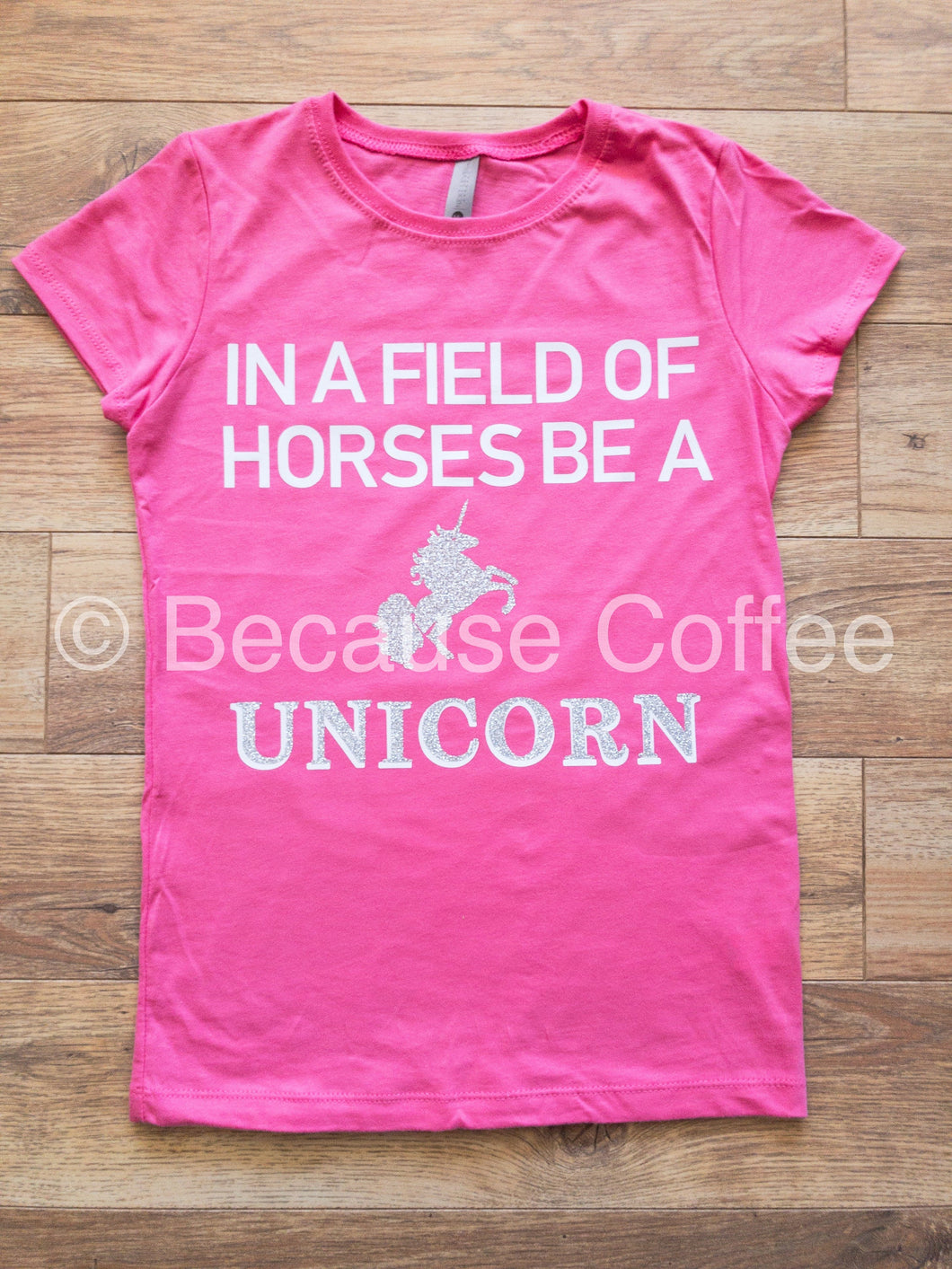 In a Field of Horses be a Unicorn