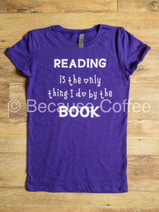 Reading is the only thing I do by the Book