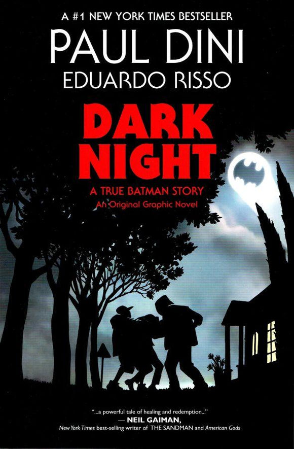 Dark night. A true Batman story