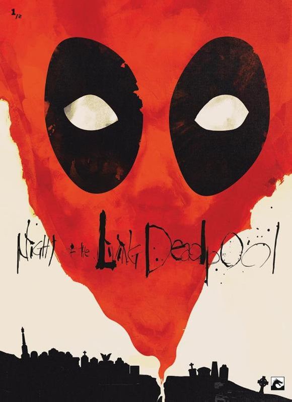 Night of the living Deadpool 1/2