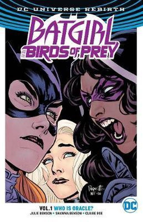 Batgirl and the Birds of Prey vol.1 Who is Oracle?