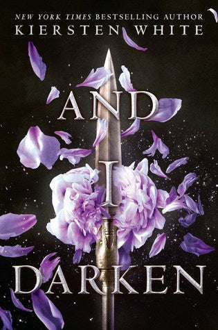 And I Darken (The Conqueror's Saga #1)