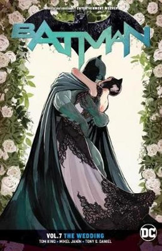Batman 7. The Wedding