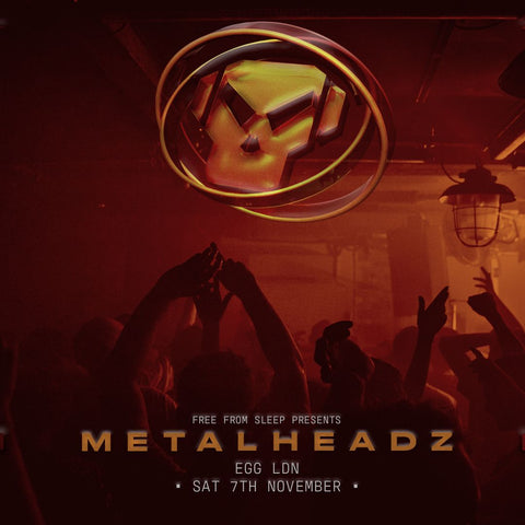Metalheadz – London