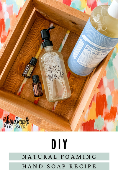 Simple DIY Foaming Hand Soap