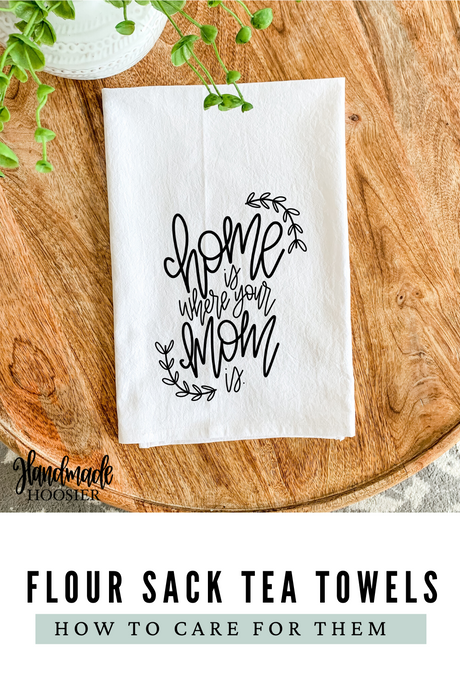 How to Care for Your Flour Sack Tea Towels