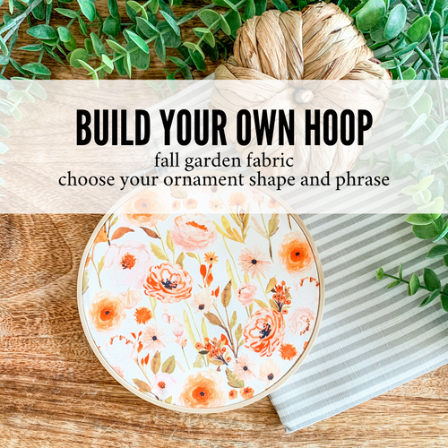 Build Your Own Hoop - 6 Inch Fall Garden Fabric in Embroidery Hoop with Hand Stamped Ivory Clay Ornament of Your Choice