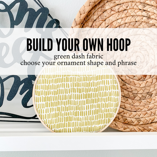 Build Your Own Hoop - 6 Inch Green Dash Fabric in Embroidery Hoop with Hand Stamped Ivory Clay Ornament of Your Choice