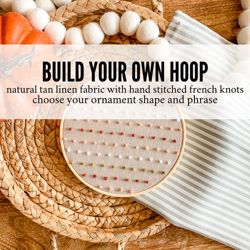 Build Your Own Hoop - 6 Inch Hoop with Hand Stitched French Knots on Natural Linen Fabric with Hand Stamped Ivory Clay Ornament of Your Choice