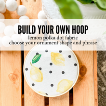 Load image into Gallery viewer, Build Your Own Hoop - 6 Inch Lemon Polka Dot Fabric in Embroidery Hoop with Hand Stamped Ivory Clay Ornament of Your Choice