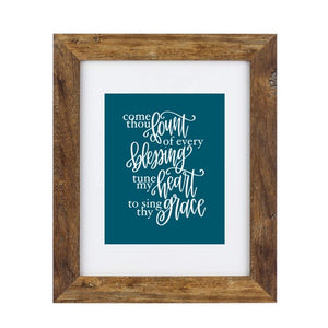 Art Print - Come thou Fount