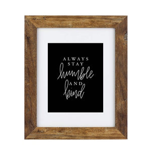 Art Print - Humble and Kind