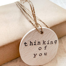 Load image into Gallery viewer, 'Thinking of You' Clay Ornament - Customizable Shape