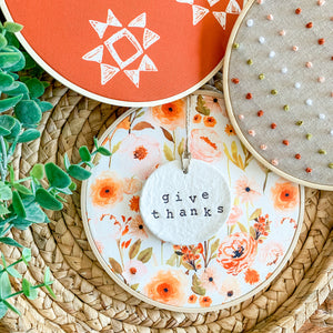 6 Inch Hoop with Fall Garden Fabric and Hand Stamped Ivory Clay Circle 'Give Thanks' Ornament