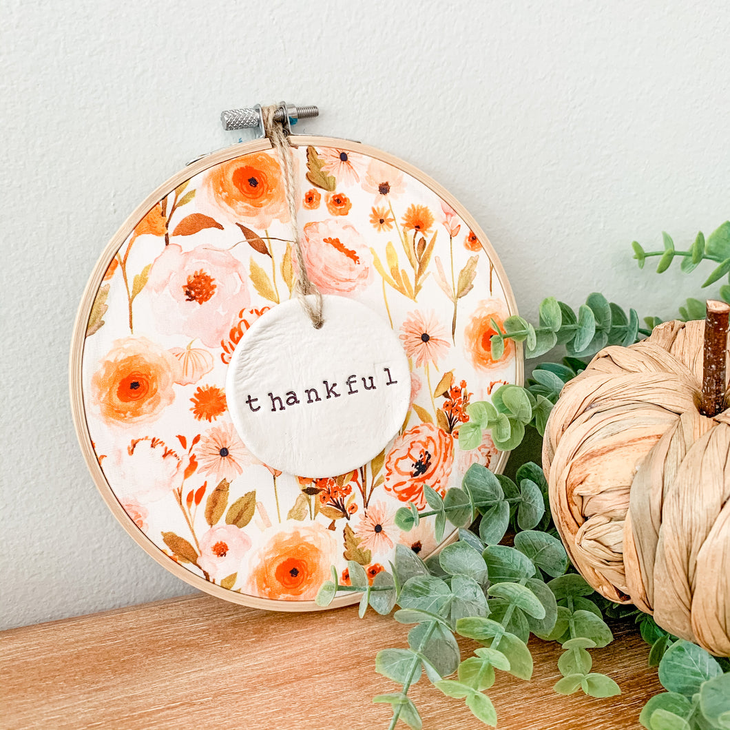 6 Inch Hoop with Fall Garden Fabric and Hand Stamped Ivory Clay Circle 'Thankful' Ornament