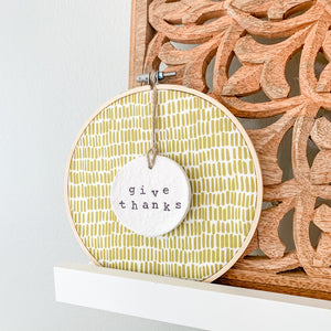 6 Inch Hoop with Green Dash Fabric and Hand Stamped Ivory Clay Circle 'Give Thanks' Ornament