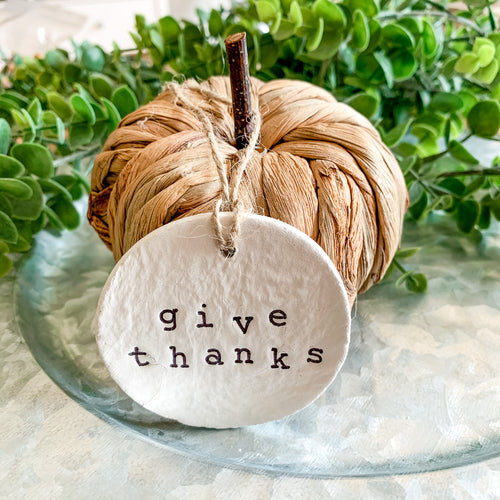 'Give Thanks' Clay Ornament - Customizable Shape