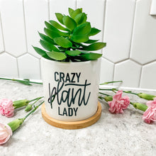 Load image into Gallery viewer, Plant Pot with Hand Lettered Phrase