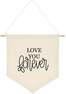 Canvas Banner - Love You Forever