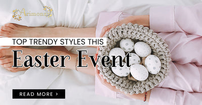 Top Trendy Styles This Easter Event