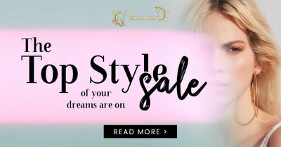 The Top Style of Your Dreams are on Sale!