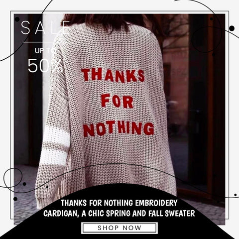 THANKS FOR NOTHING EMBROIDERY CARDIGAN, A CHIC SPRING AND FALL SWEATER