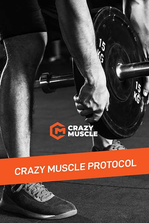 The Crazy Muscle Protocol For Life, Work, And The Gym