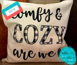 Comfy And Cozy - Pillow Cover