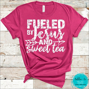 Fueled By Jesus And Sweet Tea T-Shirt
