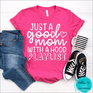 Good Mom Hood Playlist T-Shirt