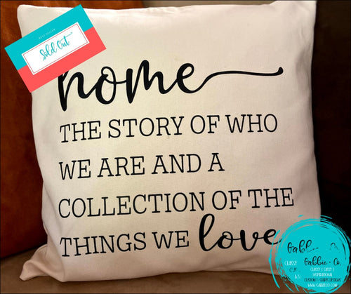 Home The Story Of Who We Are... - Pillow Cover