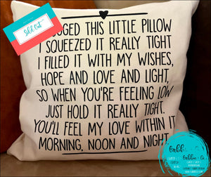 Hug This Pillow - Cover