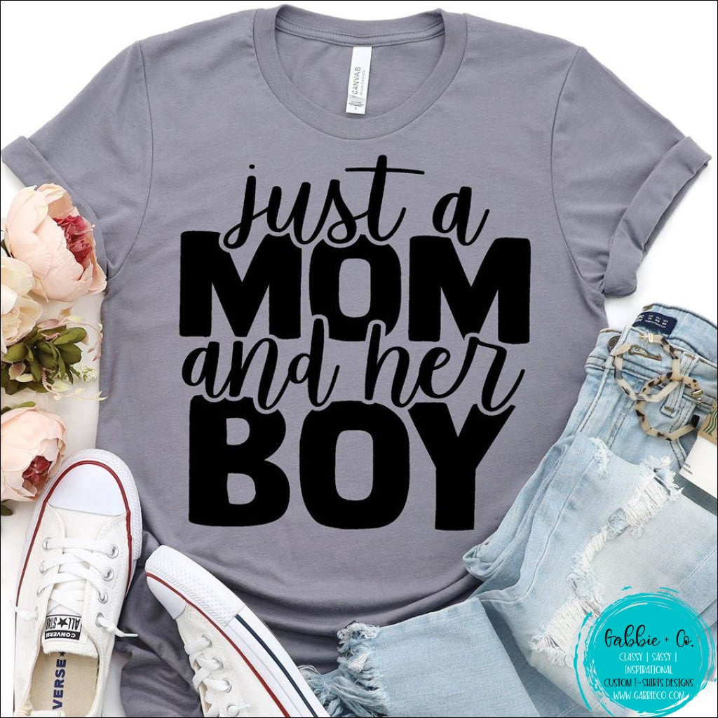 Just A Mom And Her Boy T-Shirt