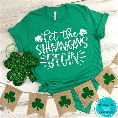 St. Patricks Day T-Shirt ... Let The Shenanigans Begin