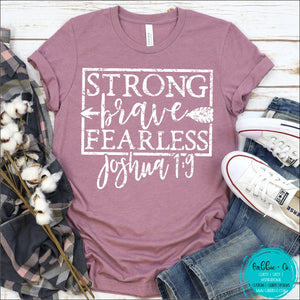 Strong Brave Fearless T-Shirt