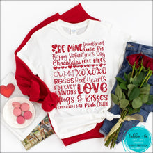 Load image into Gallery viewer, Valentine T-Shirt ... Happy Valentines Day Sweetheart Be Mine