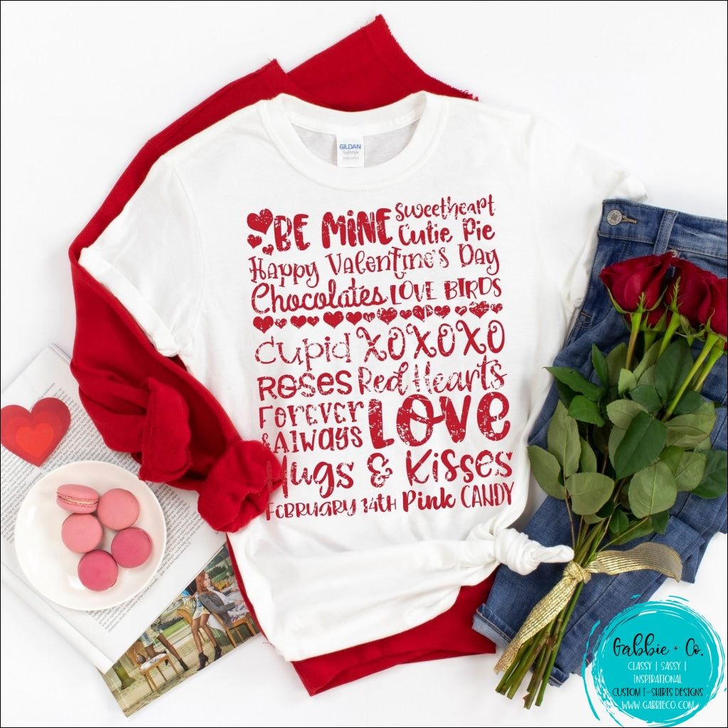 Valentine T-Shirt ... Happy Valentines Day Sweetheart Be Mine